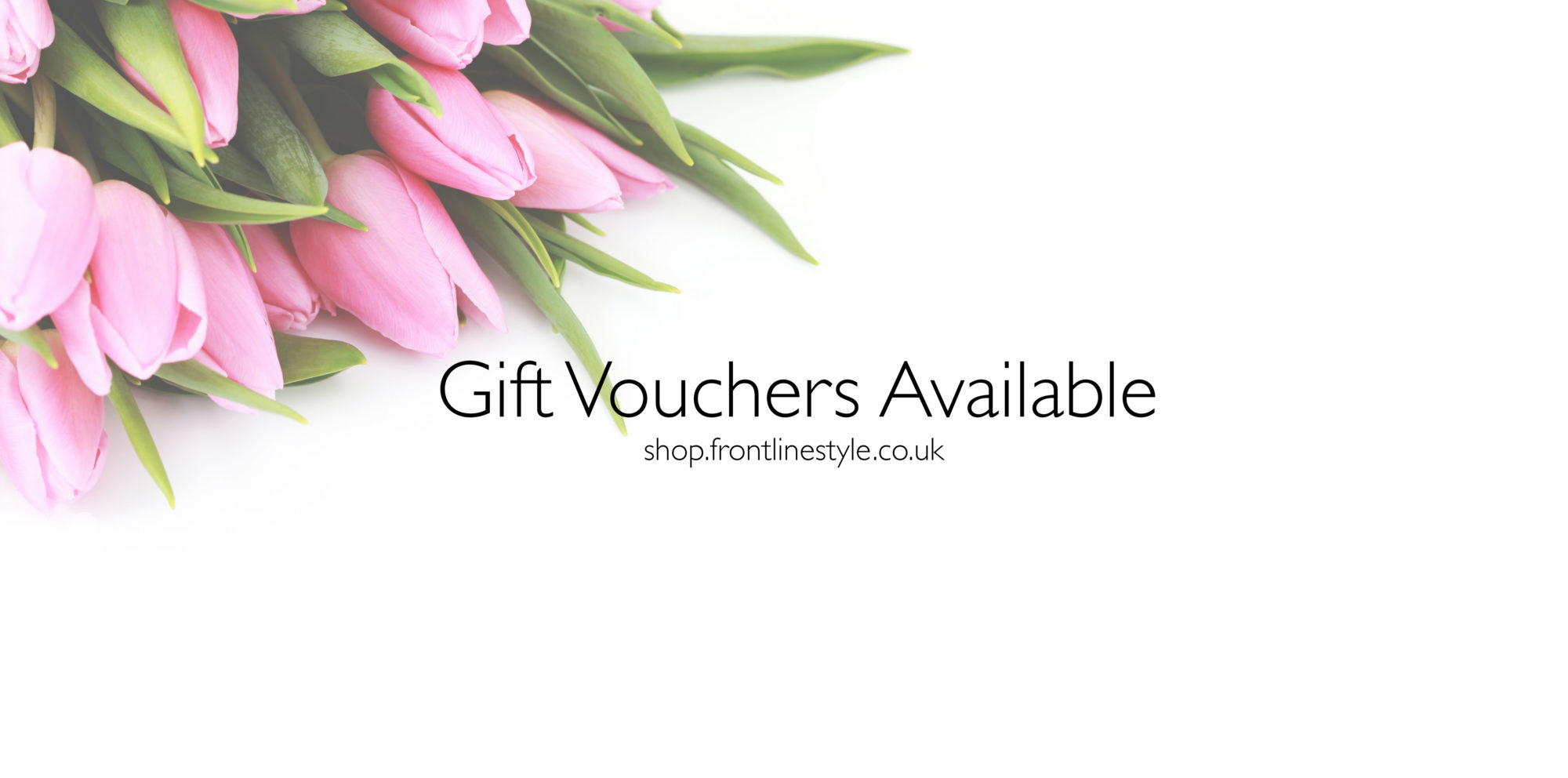 Gift Voucher Available at Frontlinestyle