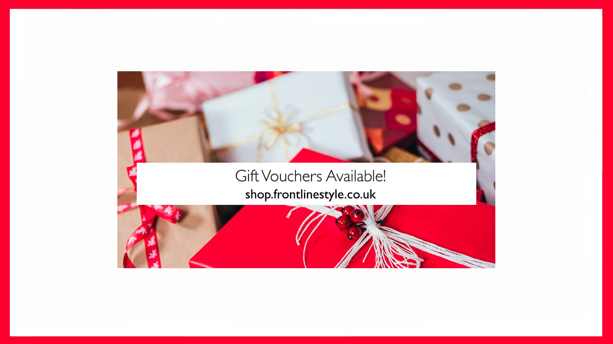 Frontlinestyle Gift Vouchers Available Christmas Banner Red Presents 2019