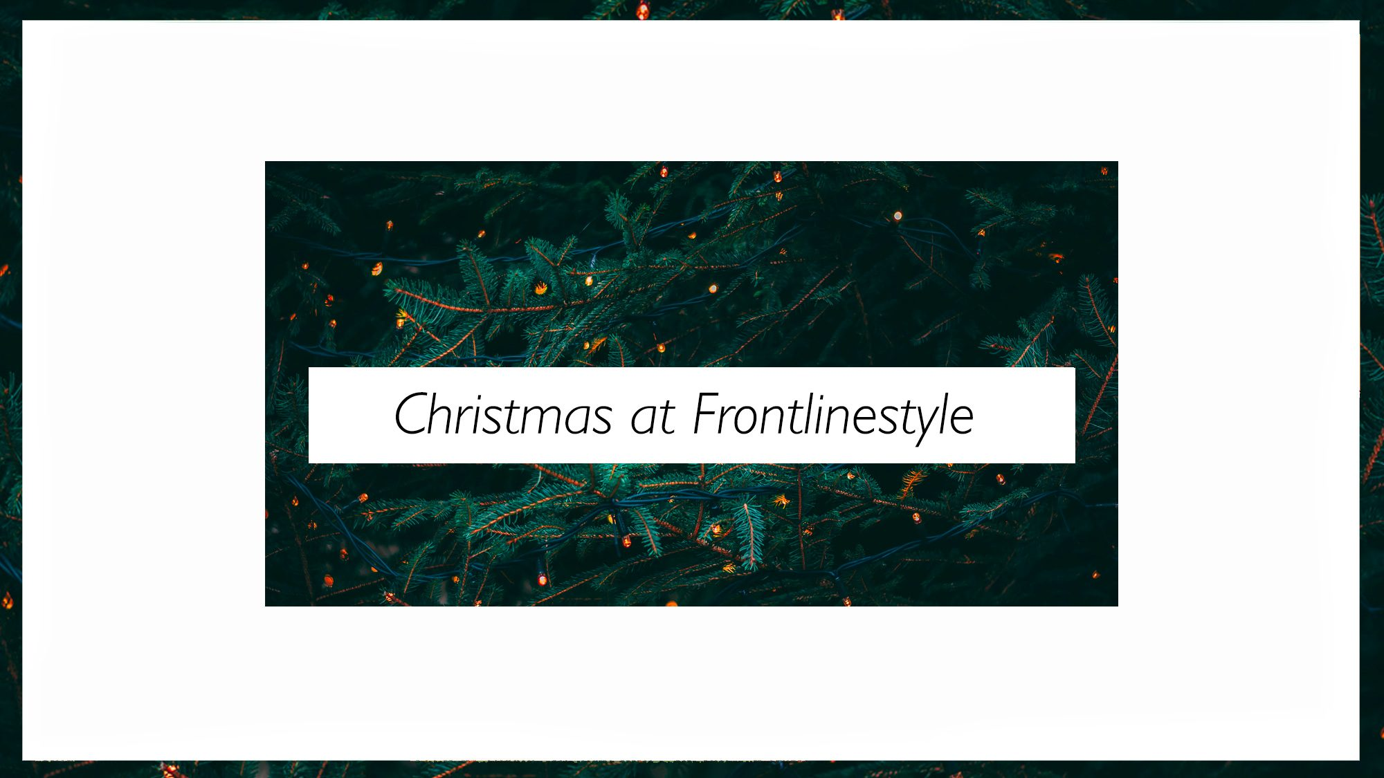 Christmas at Frontlinestyle Fir Tree Green Banner 2019