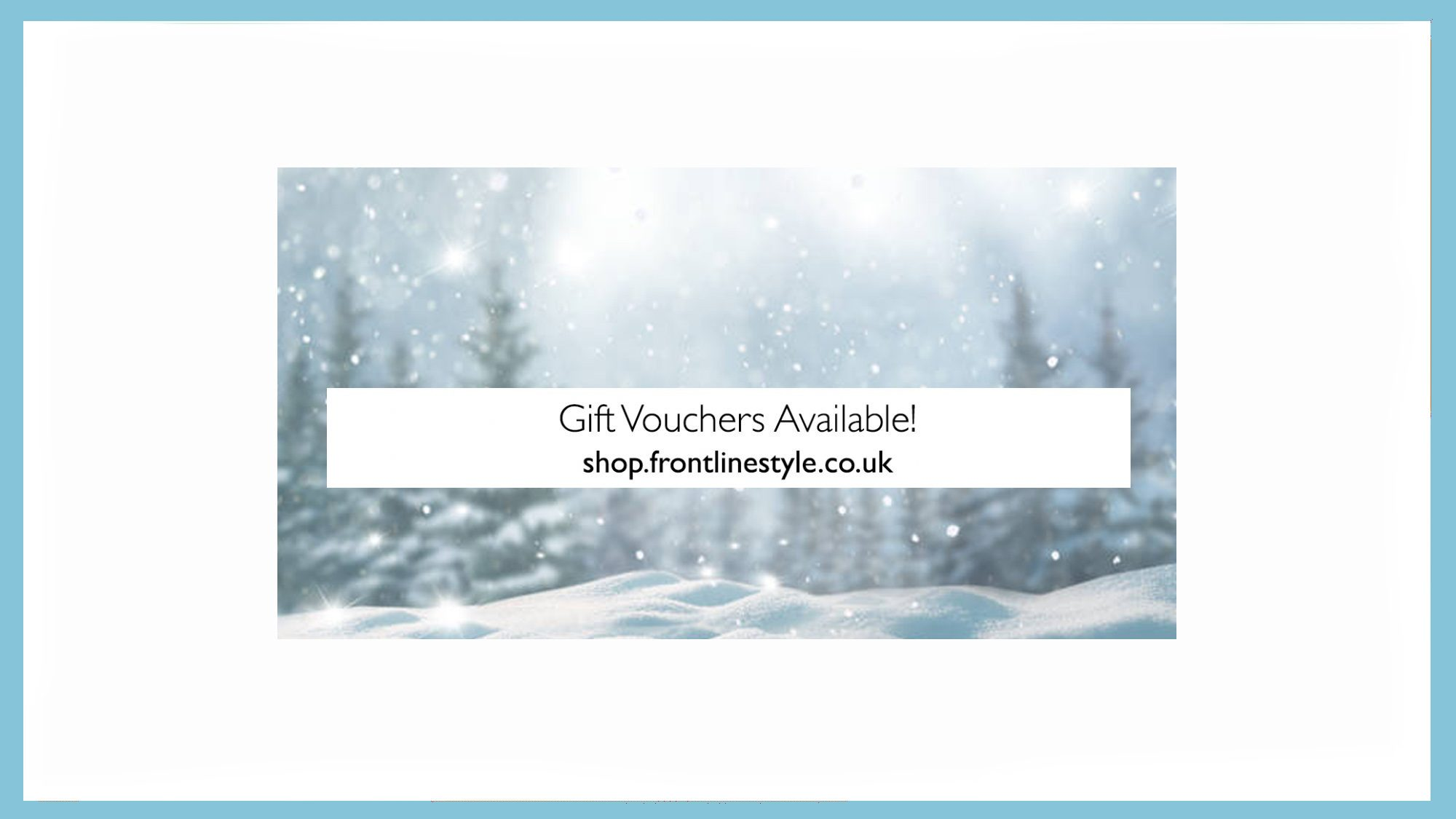 Frontlinestyle Gift Vouchers Available
