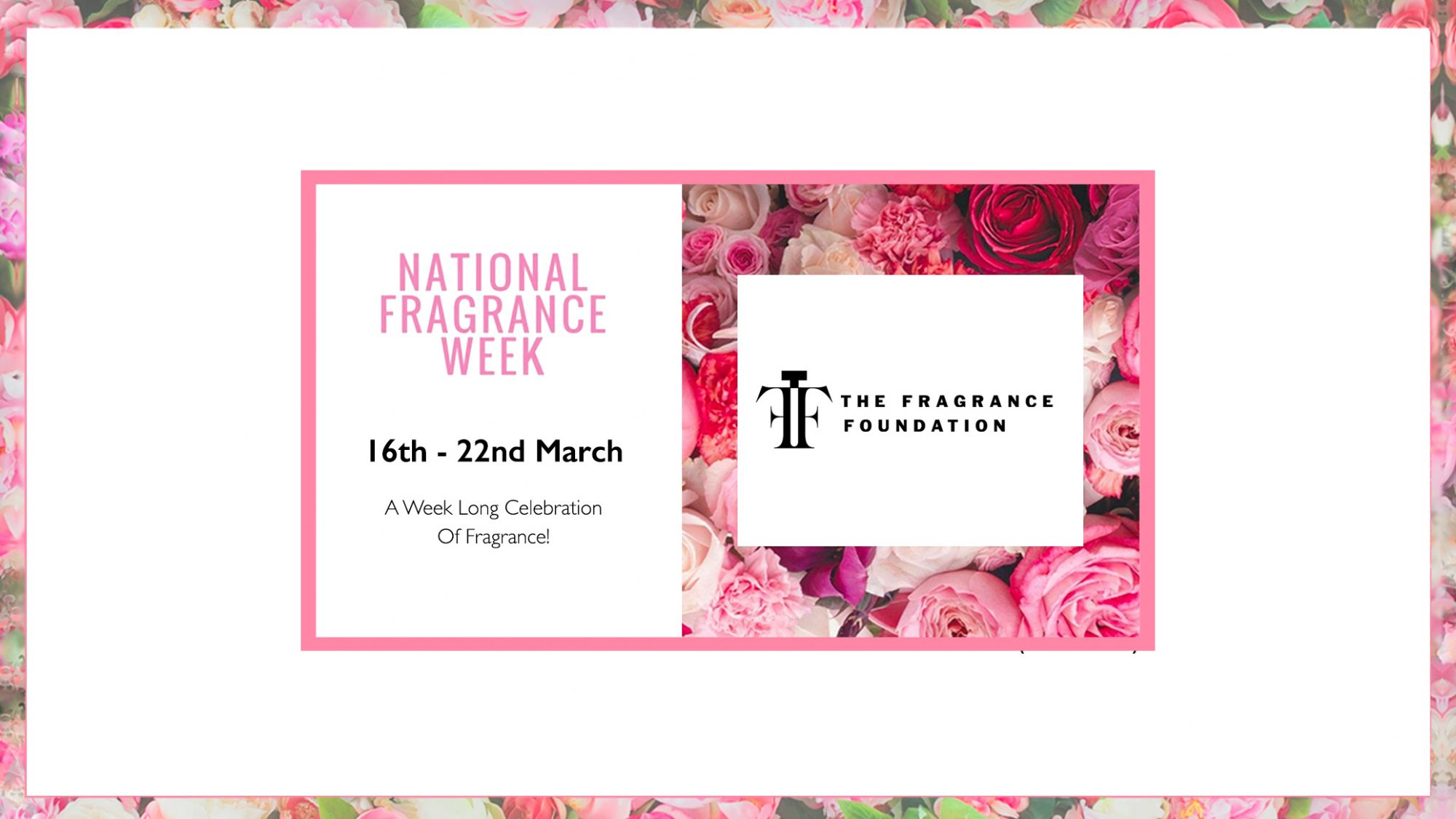 National Fragrance Week - March 2020